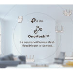 TP-Link OneMesh, estendi il Wi-Fi in ogni angolo della casa